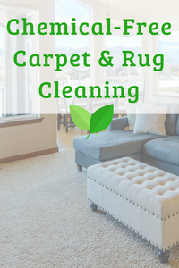 Chemical Free Carpet and Rug Cleaning | Green Cleaning