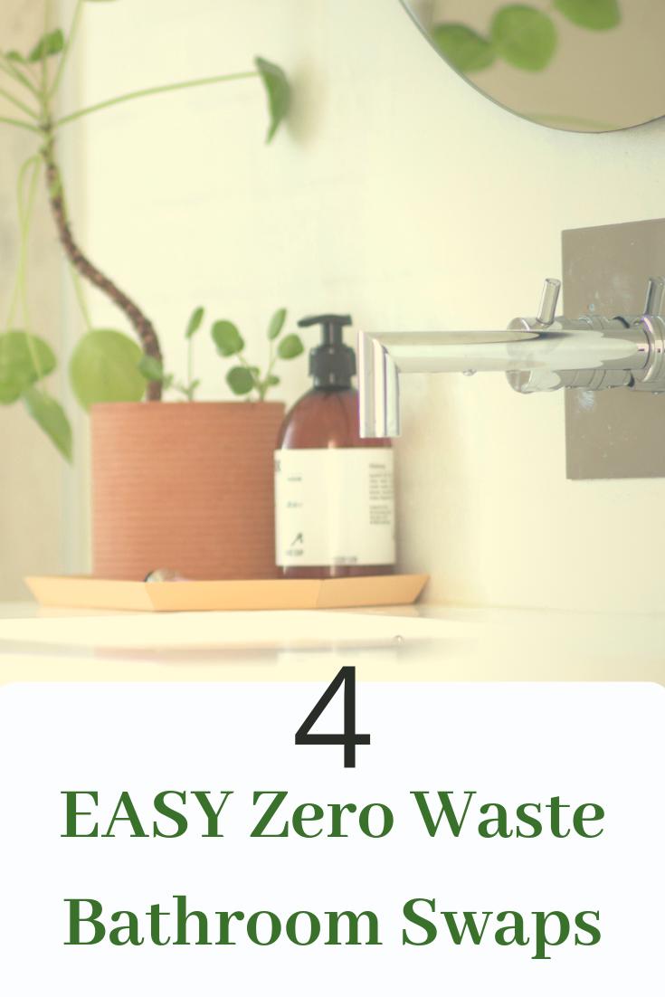 4 Easy Zero Waste Bathroom Swaps