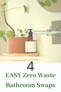 4 Easy Zero Waste Bathroom Swaps