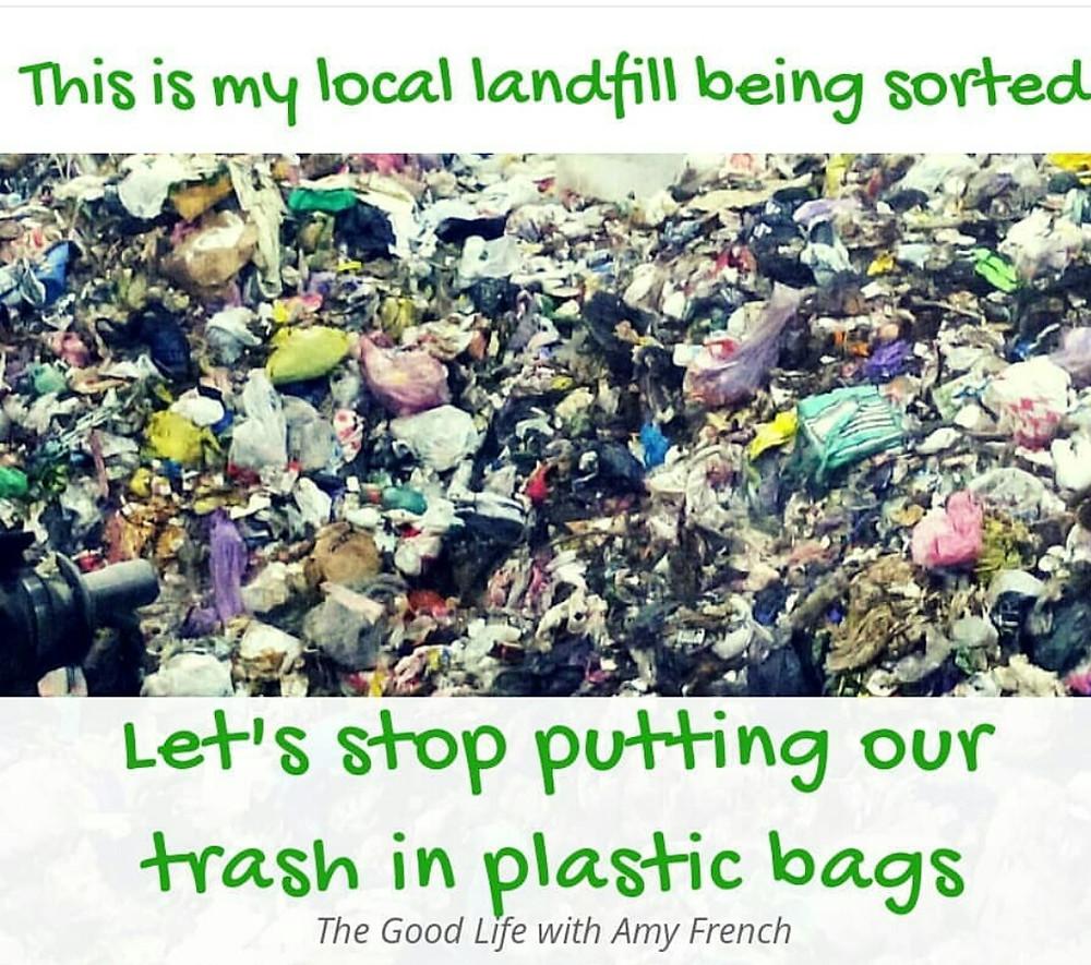 Stop putting trash in plastic bags