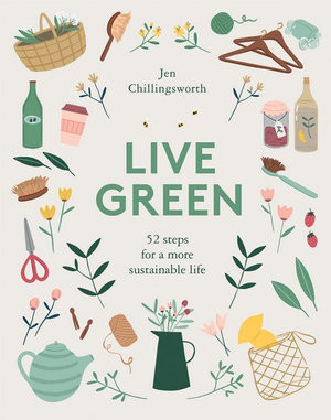 Live Green: 52 Steps for a More Sustainable Life (14.95)