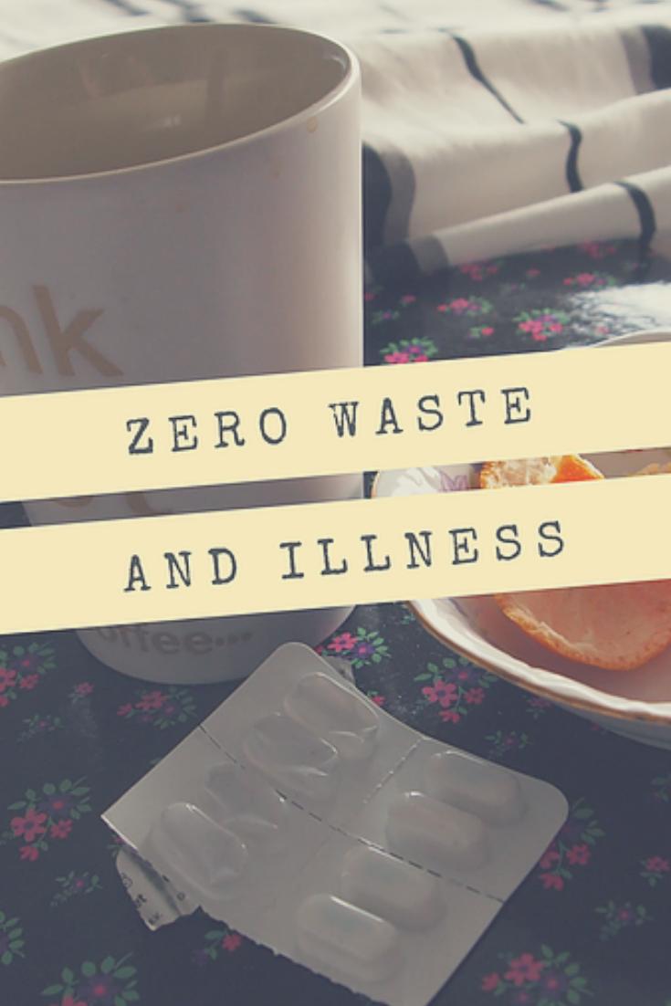 Zero Waste and Illness
