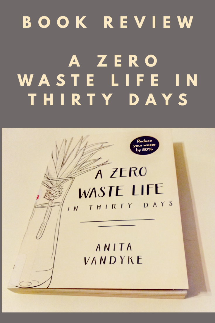 Book Review: A Zero Waste Life in 30 Days