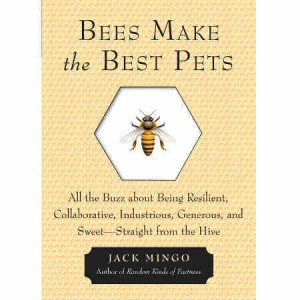 Bees Make The Best Pets Book