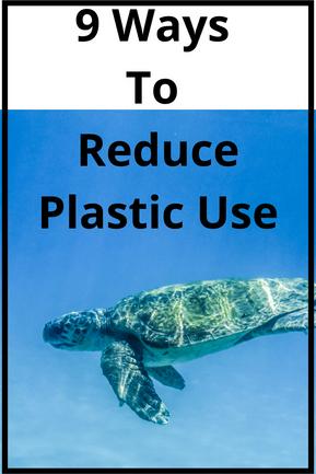 9 Easy Ways To Reduce Plastic Use