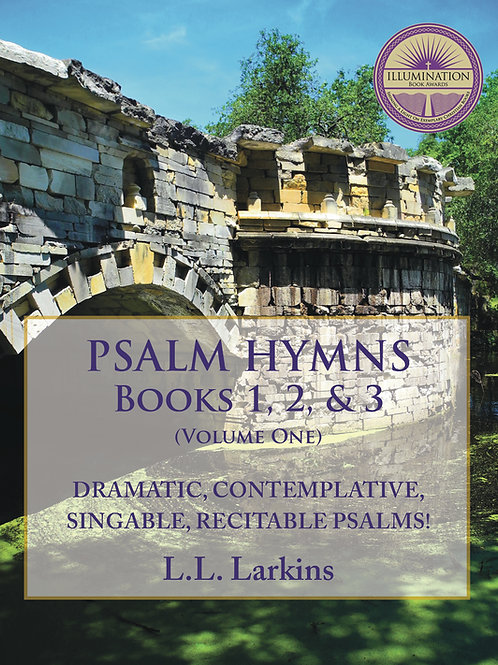 Psalm-Hymns:  Vol. 1, Singable Psalms Set to Hymns