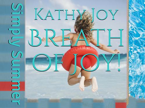 Breath of Joy: Simply Summer