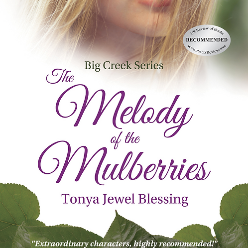 The Melody of the Mulberries (Book 2) paperback