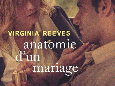 """Anatomie d'un mariage"" Virginia Reeves chez Stock"