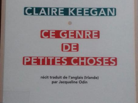 """""""Ce genre de petites choses"""" Claire Keegan chez Sabine Wespieser"""