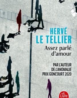 """""""Assez parlé d'amour"""" Hervé Le Tellier Lattès/Livre de Poche"""