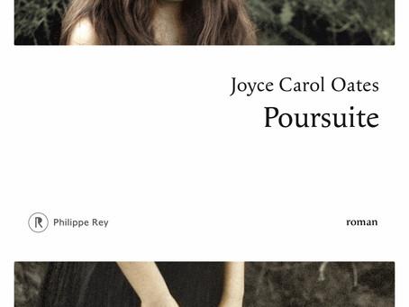 """""""Poursuite"""" Joyce Carol Oates chez Philippe Rey"""
