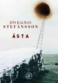 """""""Asta"""" Jòn Kalman Stefànsson chez Grasset"""