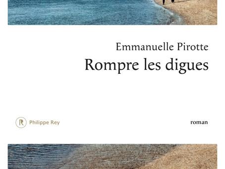 """""""Rompre les digues"""" Emmanuelle Pirotte chez Philippe Rey"""