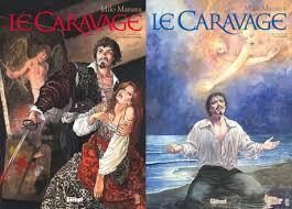 """""""Le Caravage"""" de Milo Manara chez Glénat"""