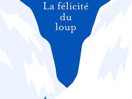 """""""La félicité du loup"""" Paolo Cognetti chez Stock"""