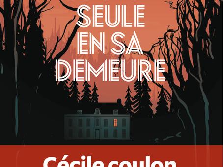"""""""Seule en sa demeure"""" Cécile Coulon chez L'Iconoclaste"""