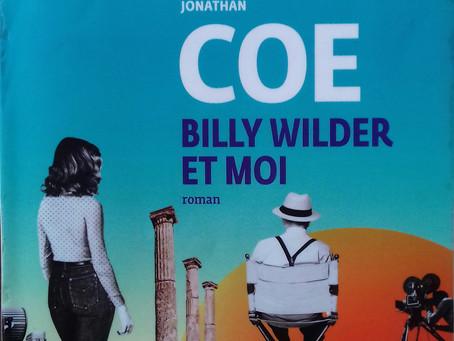 """Billy Wilder et moi"" Jonathan Coe chez Gallimard"