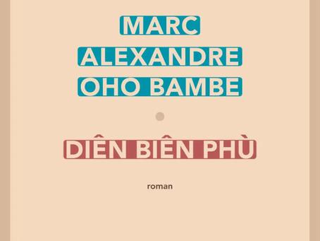 """""""Diên Biên Phù"""" Marc Alexandre Oho Bambe chez Sabine Wespieser"""