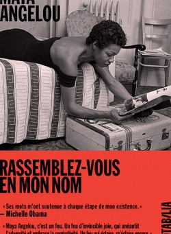 """Rassemblez-vous en mon nom"" Maya Angelou chez Notabilia"