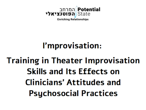 I'mprovisation: Training in Theater Improvisation Skills and Its Effects on Clinicians' Attitude
