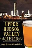 Craig Gravina, Upper Hudson Valley Beer