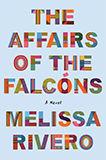 Melissa Rivero, The Affairs of the Falco