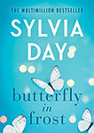 Sylvia Day, Butterfly in Frost.jpg