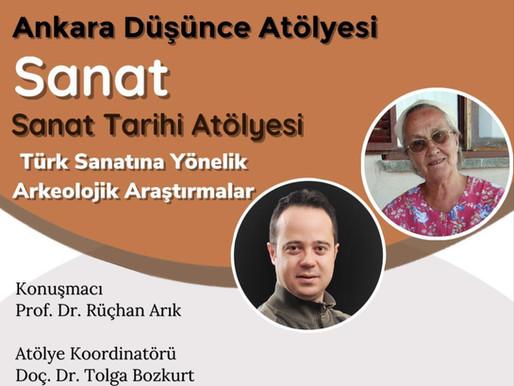 """Prof. Dr. Rüçhan ARIK'ın """"Türk Sanatına Yönelik Arkeolojik Araştırmalar"""" Konulu Konuşması"""