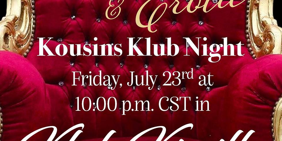 Grown & Erotic - Kousins Klub Night