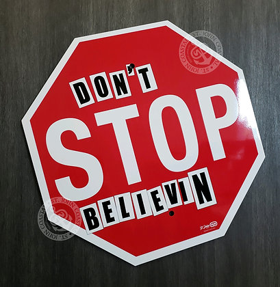 St John Signs: Don't Stop Believin'