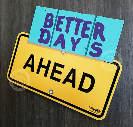 St John Signs: Better Days Ahead
