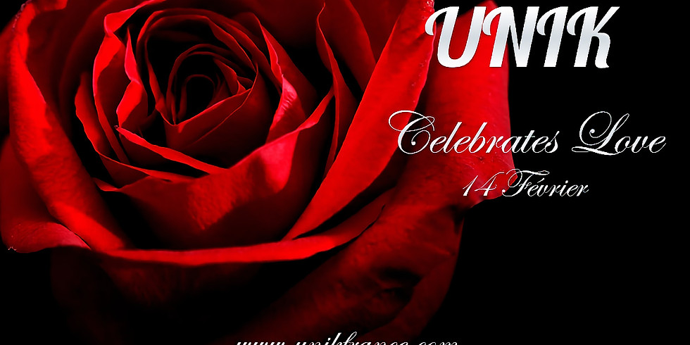 UNIK CELEBRATES LOVE