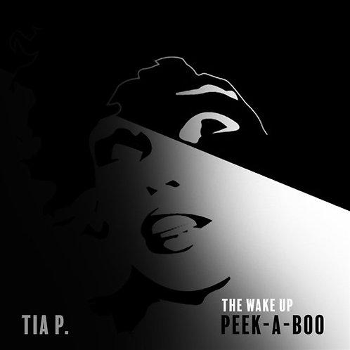 Peek-a-Boo: The Wake Up (mp3) - Tia P.