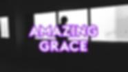 AmazingGrace.png