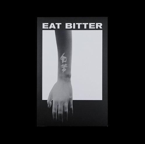 Lydia Pang: Eat Bitter