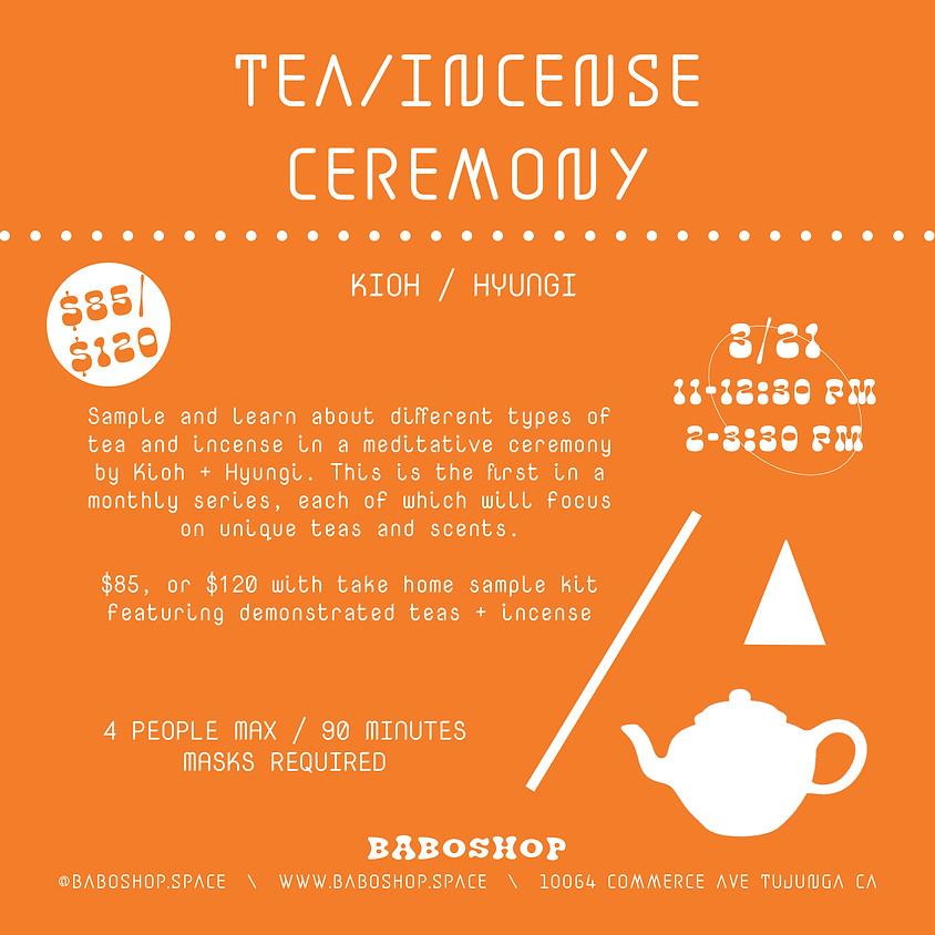 Tea/Incense Ceremony with Hyungi + Kioh