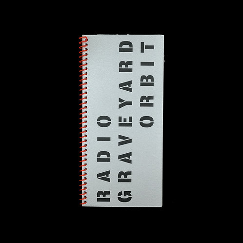 Laressa Dickey & Andrea Steves: RADIO GRAVEYARD ORBIT