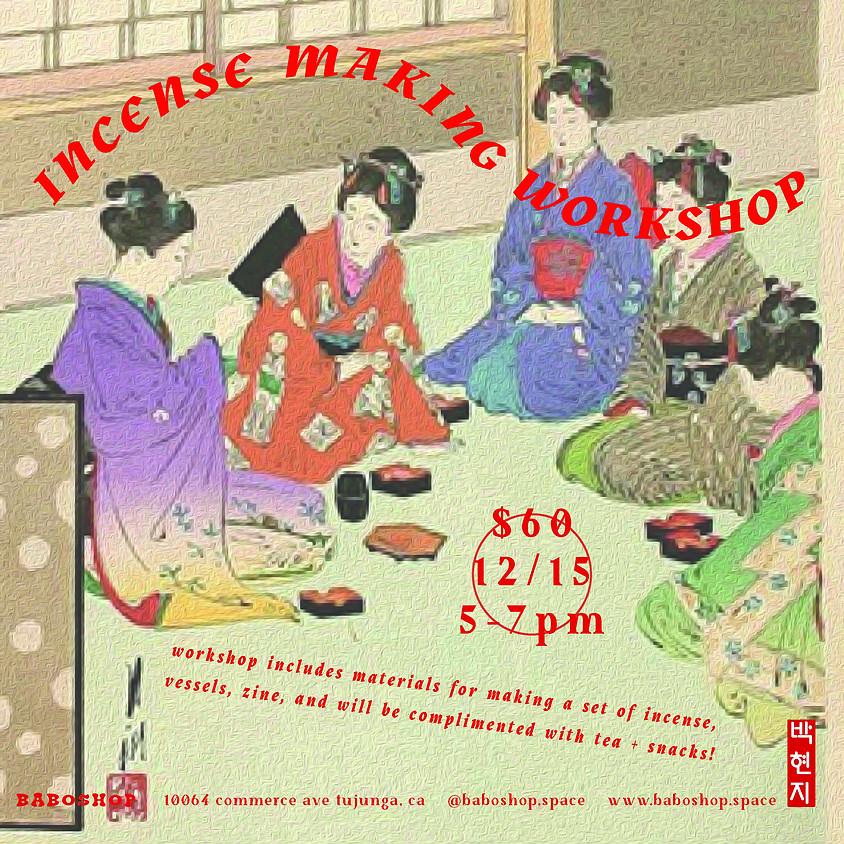 Incense Making Workshop