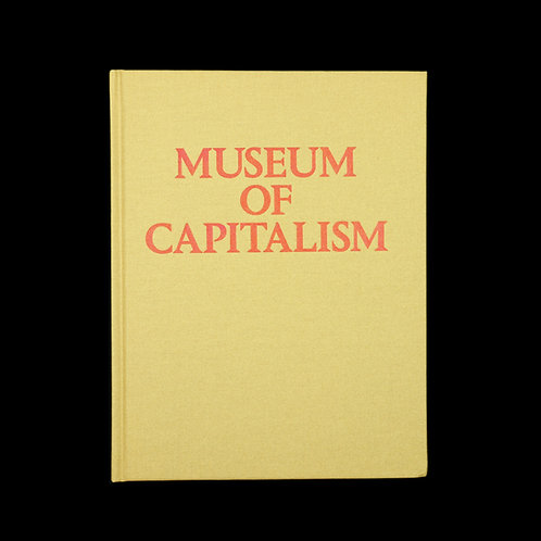 Fictilis: Museum of Capitalism (Expanded Second Edition)