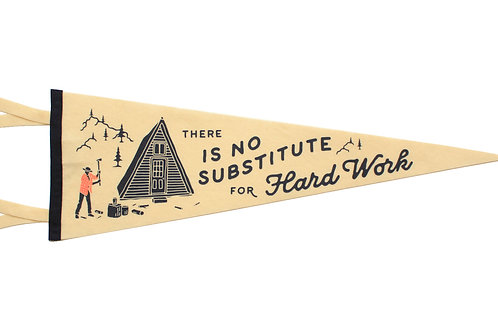 Oxford Pennant There is No Substitute For Hard Work