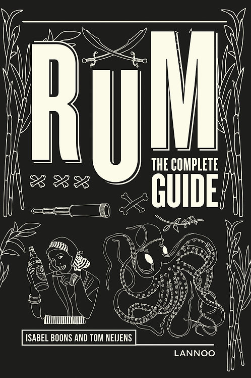 Rum, The Complete Guide