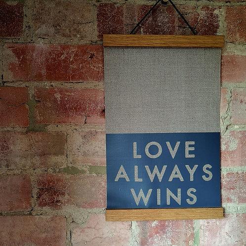 Love Always Wins Linen Wall Hanging