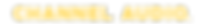 Yellow Channel Audio Logo Text