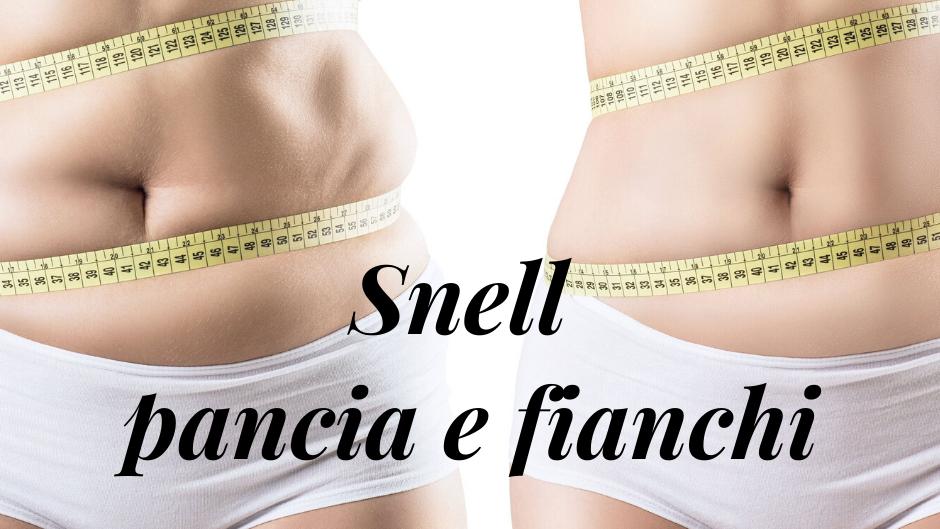 30 TRATTAMENTI SNELL PANCIA E FIANCHI A DOMICILIO