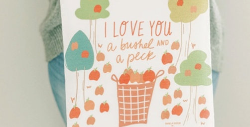 I Love You a Bushel and Peck Flour Sack Towel