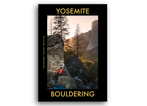 Yosemite Bouldering Guidebook