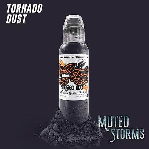 WORLD FAMOUS - Tornado Dust