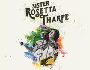 SAVE THE DATE: NEW YORK GUITAR FESTIVAL (SISTER ROSETTA THARPE TRIBUTE)
