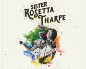 SAVE THE DATE: NEW YORK GUITAR FESTIVAL (SISTER ROSETTA THARPE TRIBUTE)